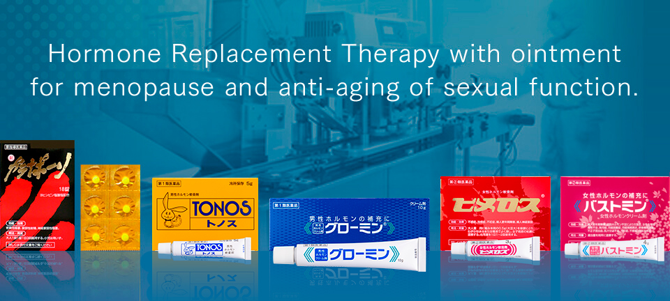 Hormone Replacement Therapy with ointment for menopause and anti-aging of sexual function.